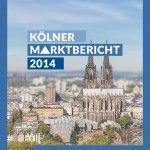 KAMPMEYER-Analyse: Der Marktbericht für Köln mit Zinskompass (Update)